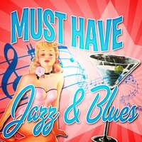 Must Have Jazz & Blues — сборник