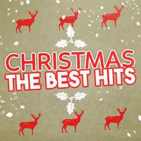 Christmas: The Best Hits — Christmas Music