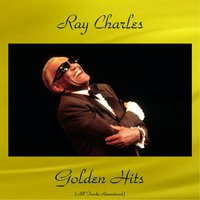 Ray Charles Golden Hits — Ray Charles