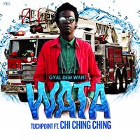 Wata — Chi Ching Ching, TuchPoint