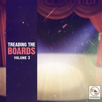 Treading the Boards, Vol. 3 — сборник