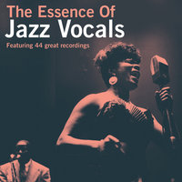 The Essence Of Jazz Vocals — сборник