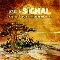 One Day Millennium — Sole Signal