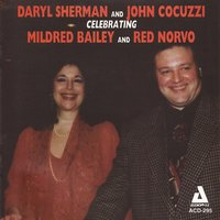 Celebrating Mildred Bailey and Red Norvo — Daryl Sherman