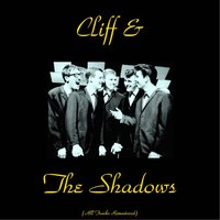 Cliff & the Shadows — Cliff Richard & The Shadows