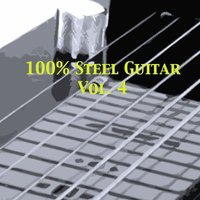 100% Steel Guitar, Vol. 4 — сборник