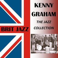 The Jazz Collection — Kenny Graham