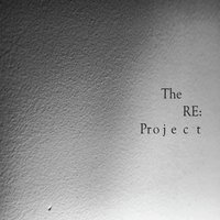 The Re: Project — Bryan Smith
