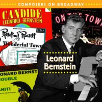 Composers On Broadway: Leonard Bernstein — сборник