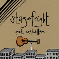Stagefright — Pat McKillen