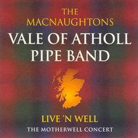 Live 'N Well — Vale of Atholl Pipe Band