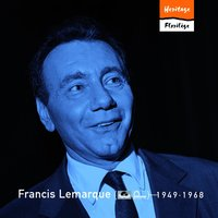 Heritage - Florilège - Polydor / Fontana (1949-1968) — Francis Lemarque