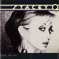 Nights Like This — Stacey Q