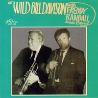 Wild Bill Davison with Freddy Randall and His Band — Tony Allen, Wild Bill Davison, Bruce Turner, Freddy Randall, Dave Markee, Ronnie Gleaves