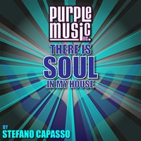 There Is Soul in My House - Stefano Capasso — сборник