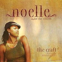 The Craft — Noelle