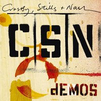 Demos — Crosby, Stills & Nash