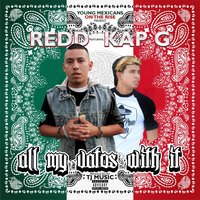 All My Vatos With It (YMR Presents) [feat. Kap G] — Redd