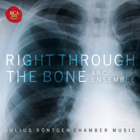 Right Through The Bone - Chamber Music of Julius Röntgen — Artists of the Royal Conservatory