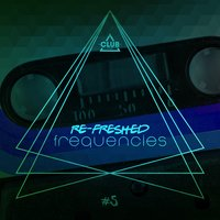 Re-Freshed Frequencies, Vol. 5 — сборник