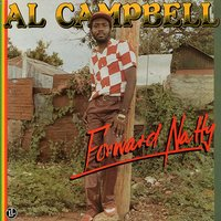 Forward Natty — Al Campbell