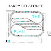 The Plan — Harry Belafonte