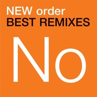 Best Remixes — New Order