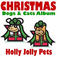 Christmas Dogs & Cats Album — Holly Jolly Pets