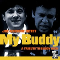 My Buddy — Joe Ascione, Randy Sandke, BILLY MITCHELL, Dan Barrett, Brian Ogilvie