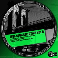 Flux Club Selection, Vol. 6 — Killerpunkers, Uncle Dog, Eke, Uncle Dog, Eke, Killerpunkers