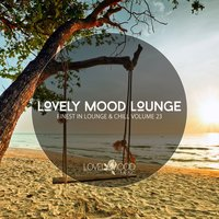 Lovely Mood Lounge Vol. 23 — сборник