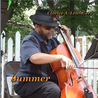 Summer — Clovice A. Lewis, Jr.