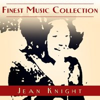 Finest Music Collection: Jean Knight — Jean Knight