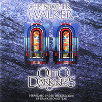 Out of Darkness — Christopher Walker