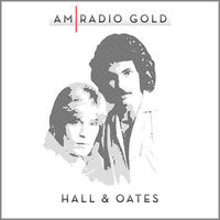 AM Radio Gold: Hall & Oates — Daryl Hall & John Oates