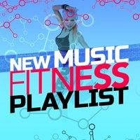 New Music Fitness Playlist — Ultimate Fitness Playlist Power Workout Trax