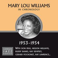 Complete Jazz Series 1953 - 1954 — Mary Lou Williams