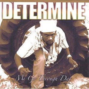 Determine - Down The Lane (feat. Coco Tea, Cudjoe Rubber)