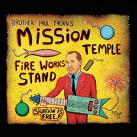 Mission Temple Fireworks Stand — Paul Thorn