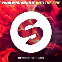 Into the Fire — VINAI feat. Anjulie