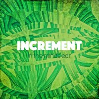 In the Mind's Ear — Increment
