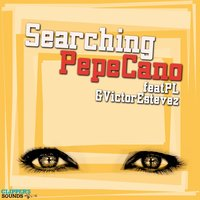 Searching — Victor Estevez, Pepe Cano, PL