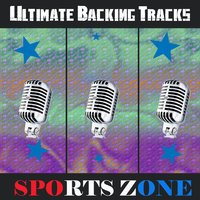 Ultimate Backing Tracks: Sports Zone — SoundMachine