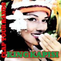 Clap Your Hands — King Kapisi