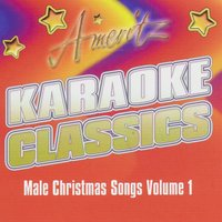 Karaoke - Male Christmas Songs Vol. 1 — Karaoke