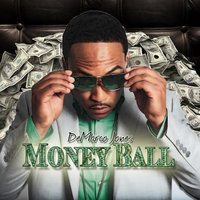 Money Ball (Clean) — Demarco Jones