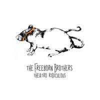 Theatro Ridiculous — The Freeborn Brothers