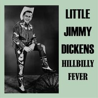 Hillbilly Fever — Little Jimmy Dickens
