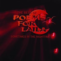 Sometimes In The Nighttime - The Best Of Poems For Laila — Poems For Laila