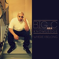 Where I Belong — Big C